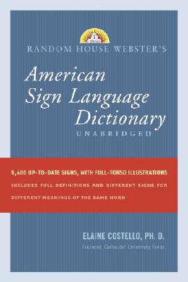 Random House Webster's American Sign Language Dictionary By Costello, Elaine