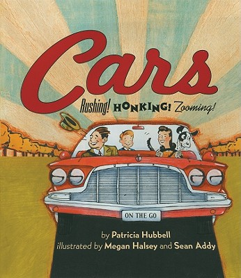 Cars By Hubbell, Patricia/ Halsey, Megan (ILT)/ Addy, Sean (ILT)